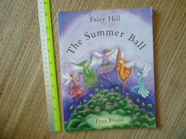 The Summer Ball (Fairy Hill/ Paperback)