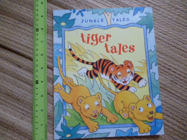 Tiger Tales (Jungle Tales/ Paperback)