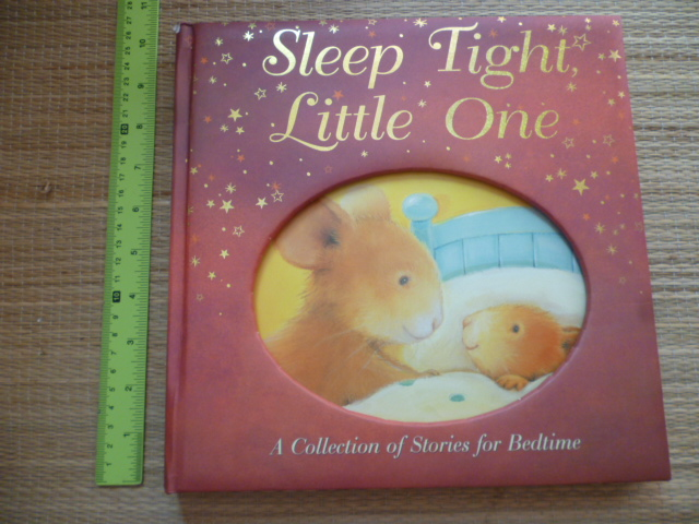 Sleep Tight Little One (A Collection of stories For Bedtime)